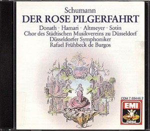 EMI 7 69446 2 1 CD © 1974/1988 Schumann: Der Rose Pilgerfahrt Donath . Lövaas . Hamari . Altmeyer . Pola . Sotin Der Chor des Städtischen Musikvereins zu Düsseldorf Düsseldorfer Symphoniker Rafael Frühbeck de Burgos