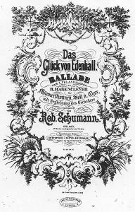 """Autograph von Schumanns """"Das Glück von Edenhall""""."""