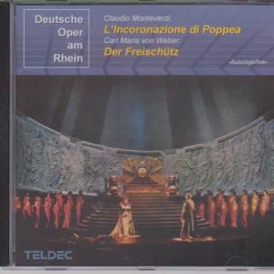 "Claudio Monteverdi ""L'Incoronazione di Poppea"" Carl Maria von Weber ""Der Freischütz"""