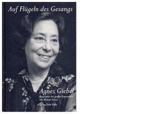 Agnes Giebel (10.08.1921 – 24.04.2017)