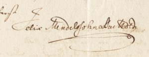Unterschrift von Felix Mendelssohn Bartholdy, die sich in dieser Form auch unter allen Briefen an Ferdinand von Woringen befindet, die zur Paulus-Uraufführung im Besitz des Musikvereins sind und vom HHI alsl Depositum verwahrt und gepflegt werden.
