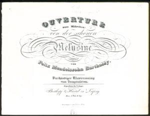 """Titelblatt zum vierhändigen Klavierauszug der in Düsseldorf abgeschlossenen """"Melusinen""""-Ouvertüre."""
