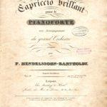 """Felix Mendelssohn Bartholdy: Titelblatt von """"Capriccio brillant"""" für Klavier und großes Orchester aus Musikvereins-Notenarchiv (Heinrich-Heine-Institut)"""